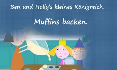 Ben und Holly's kleines Königreich. Muffins backen