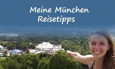 Meine München Reisetipps