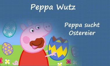 Peppa sucht Ostereier