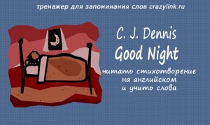 C. J. Dennis - Good Night