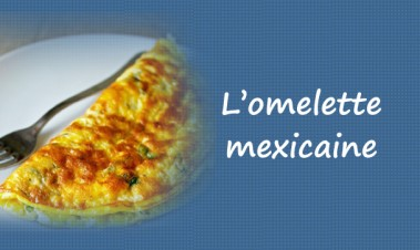 L'omelette mexicaine